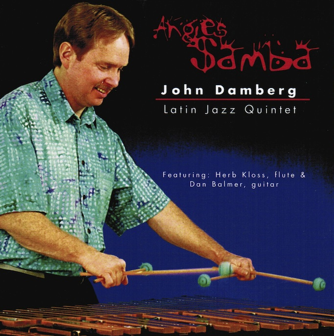 "Front cover of John Damberg's CD album titled ""Angie's Samba"""